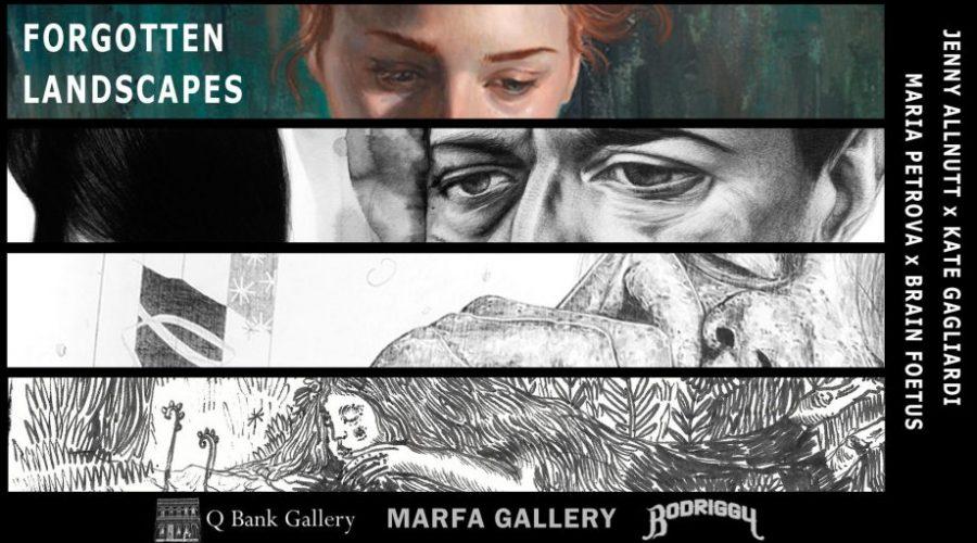 Forgotten Landscapes – Jenny Allnutt, Kate Gagliardi, Brain Foetus, and Maria Petrova