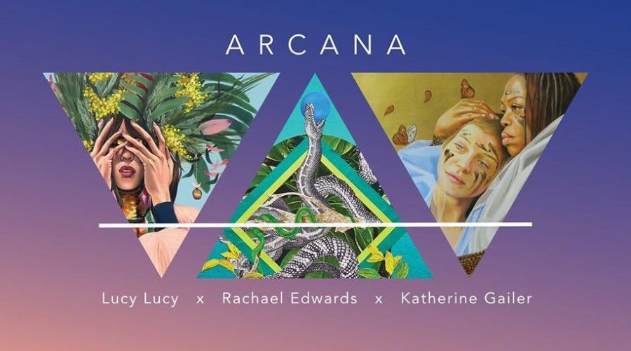 Arcana by Katherine Gailer, Lucy Lucy and Rachael Edwards
